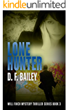 Lone Hunter: Will Finch Mystery Thriller Series Book 3
