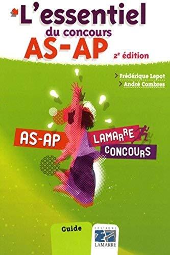 L'essentiel du concours AS-AP by Frédérique Lepot, André Combres