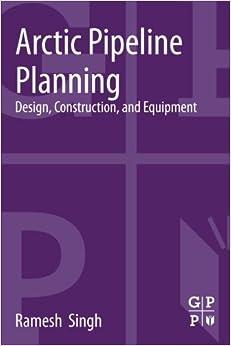 Arctic Pipeline Planning: Design, Construction, and Equipment price comparison at Flipkart, Amazon, Crossword, Uread, Bookadda, Landmark, Homeshop18