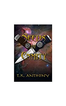 Seeds of Enmity: A Forge Prequel (The Thrall Web Series) by [Anthony, T.K.]