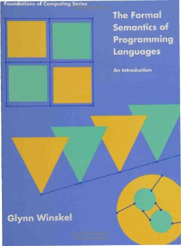 Formal Semantics of Programming Languages by The MIT Press