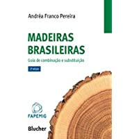 Madeiras Brasileiras: Guia de Combinação e Substituição