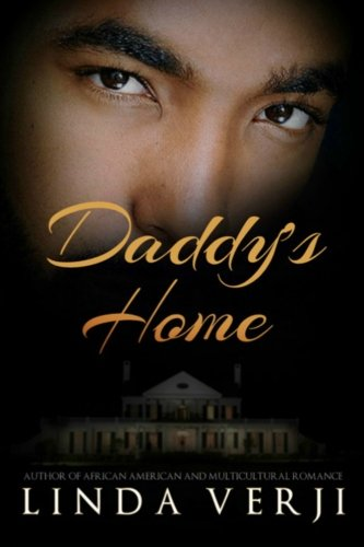 Search : Daddy's Home: An African American Romance (Firebacks)