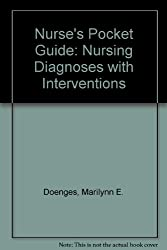 Nurse's Pocket Guide: Nursing Diagnoses With Interventions