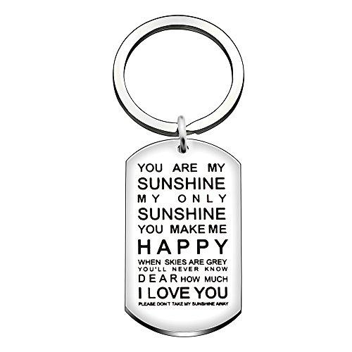 Key Ring Valentine Birthday Family Girlfriend Boyfriend Gifts - You are My Sunshine My Only Sunshine]()