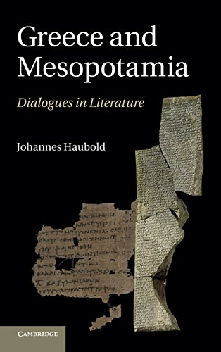 Greece and Mesopotamia: Dialogues in Literature (The W. B. Stanford Memorial Lectures)