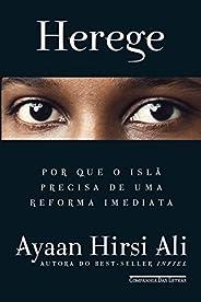 Herege: Por que o islã precisa de uma reforma imediata