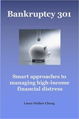 Book Bankruptcy 301: Managing High-Income Financial Distress