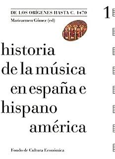 Historia de la música en España e Hispanoamérica, vol. 2. De los reyes católicos a Felipe II by Maricarmen Gómez 1905-07-05: Amazon.es: Maricarmen Gómez: Libros