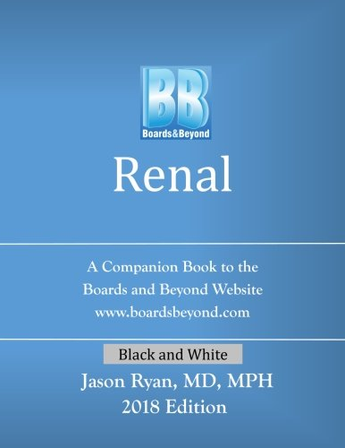 Boards and Beyond: Renal