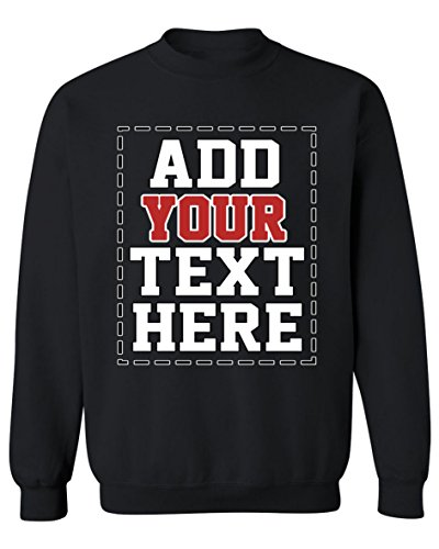 Design Your OWN Personalized Sweatshirt - Custom Sweatshirts for Men & Women