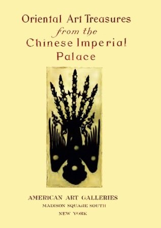 Art Treasures From the Imperial Palace Pekin: Illustrated Catalogue of the Furniture and Embellishments From the Imperial Palace, Pekin (Catalogue Furniture Pacific)
