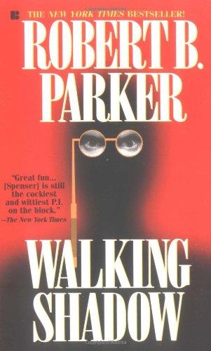 Walking Shadow by Robert B. Parker