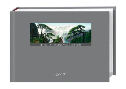 Alexander von Humboldt Kalenderbuch 2012