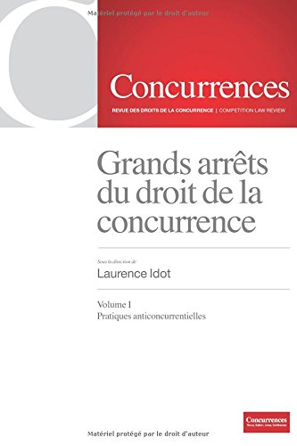 Download Grands arrets du droit de la concurrence, Vol. 1 (Volume 1) (French Edition) pdf epub