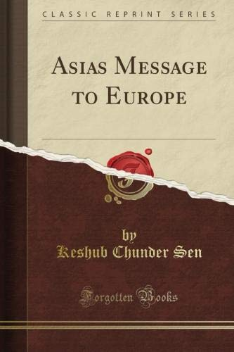 Read Online Asia's Message to Europe (Classic Reprint) pdf epub