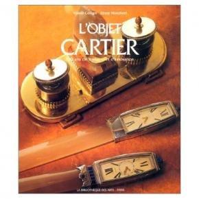 L'Objet Cartier: 150 Ans De Tradition Et d'Innovation (Collection joaillerie) (French Edition)