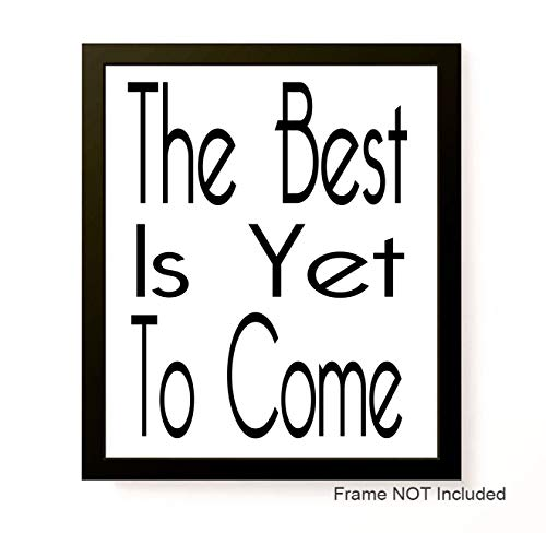 The Best is Yet to Come 8x10 Custom Print This Too Shall Pass Motivational Inspirational Personalized Sign Frame NOT Included Typography Calligraphy (This Too Shall Come To Pass Quote)