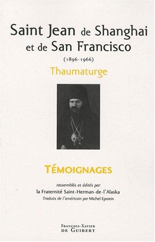 (Saint Jean de Shanghaï et de San Francisco (1896-1966) :)