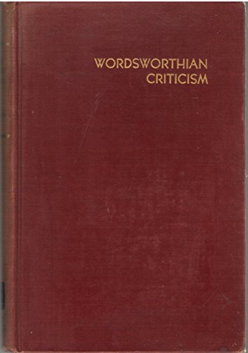 Wordsworthian Criticism: A Guide and Bibliography (Graduate School Monographs, Contributions in Languages and Literature, 12)