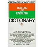 img - for The Bantam New College Italian & English Dictionary (Bantam New College Dictionary Series) (Paperback)(Italian) - Common book / textbook / text book