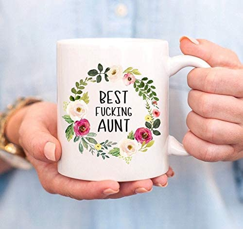 Amazon Com Aunt Mug Best Fucking Aunt Mug Best Aunt Mug Funny Aunt Aunt Birthday Gift Sister To Aunt Mug Aunt To Be Gift Promoted To Aunt Gift For Aunt Kitchen Dining