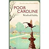 Poor Caroline, Winifred Holtby, 0140161252