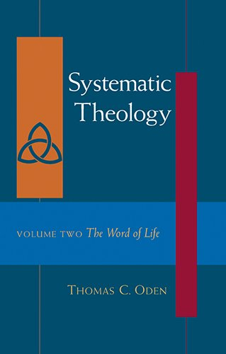 Systematic Theology: The Word of Life PDF