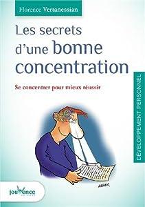 """Afficher """"Les secrets d'une bonne concentration"""""""