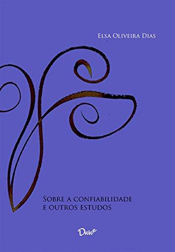 Sobre a confiabilidade e outros estudos (Portuguese Edition)