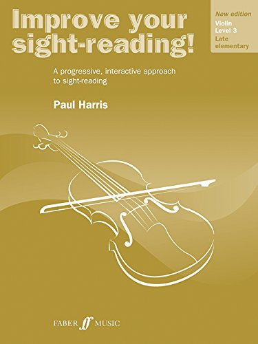 Improve Your Sight-reading! Violin, Level 3: A Progressive, Interactive Approach to Sight-reading (Faber Edition: Improv