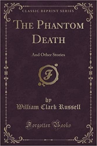 The Phantom Death: And Other Stories (Classic Reprint)