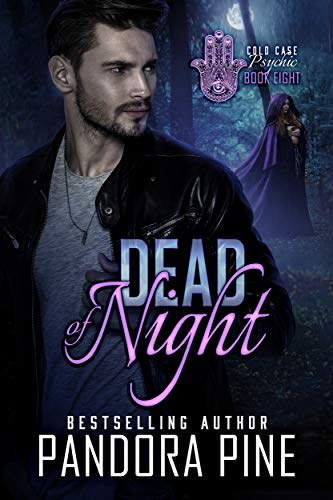 Dead of Night (Cold Case Psychic Book 8) by [Pine, Pandora]