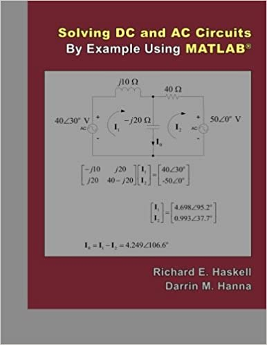 Solving DC and AC Circuits By Example Using Matlab: Richard