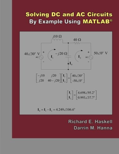 Solving DC and AC Circuits By Example Using Matlab