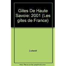 Gites De Haute Savoie: 2001