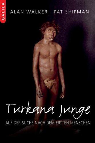 Turkana Junge: Auf der Suche nach dem ersten Menschen