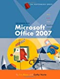 img - for Performing with Microsoft Office 2007, Introductory (Origins Series) book / textbook / text book