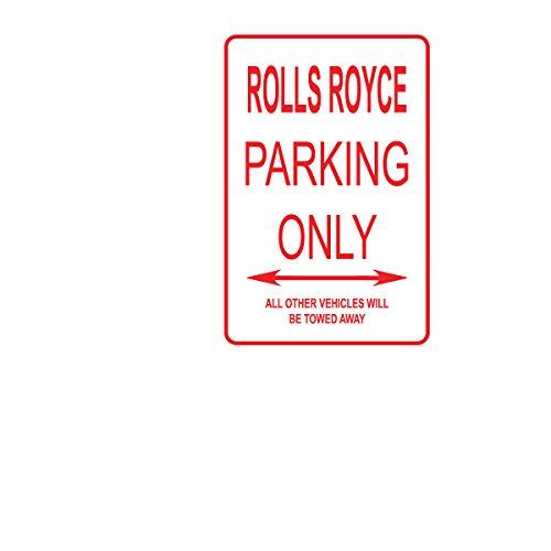 (Adept Mechanism Rolls Royce CAR Parking ONLY Aluminum Street Sign)