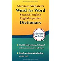 Merriam-Webster's Word-for-Word Spanish-English Dictionary, Newest Edition, Mass-Market Paperback (Spanish and English…
