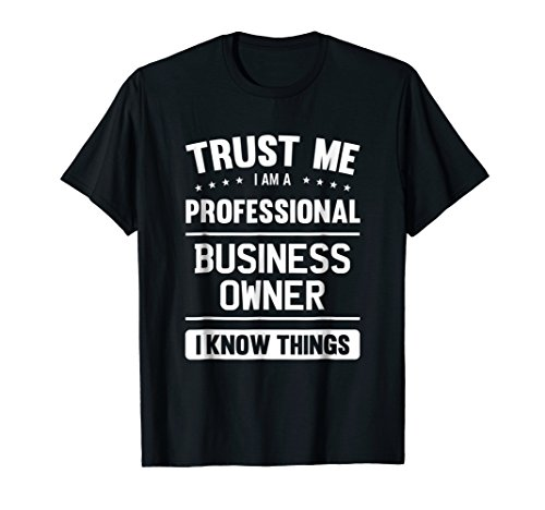 Business Owner T Shirt Professional Gift Ideas For Boss (Best Gifts For Business Owners)