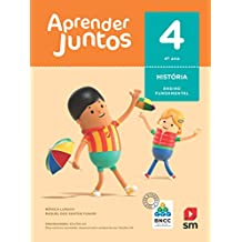 Aprender Juntos. História - 4º Ano - Base Nacional Comum Curricular