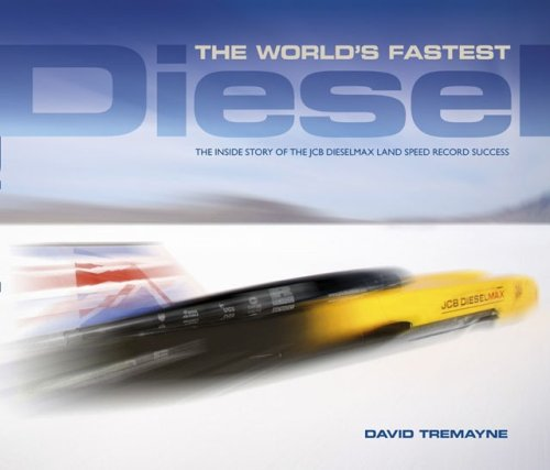 (The World's Fastest Diesel: The inside story of the JCB Dieselmax land speed record success)