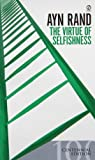 The Virtue of Selfishness, Ayn Rand, 0451163931