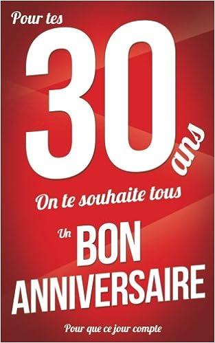 Bon Anniversaire 30 Ans Rouge Carte Livre Dor Pour