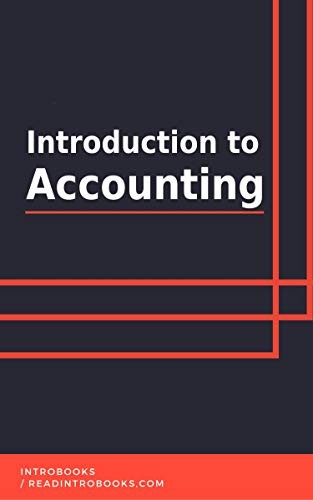 Introduction to Accounting by [IntroBooks]