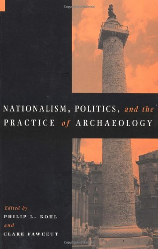 FREE Nationalism, Politics Archaeology (New Directions in Archaeology) WORD