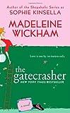 The Gatecrasher, Madeleine Wickham, 0312366086