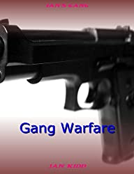 Ian's Gang - Gang Warfare