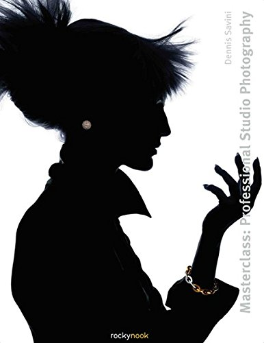 Masterclass: Professional Studio Photography (Masterclass (Rocky Nook))